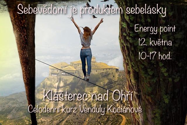 Sebevědomí je produktem sebelásky – Klášterec nad Ohří