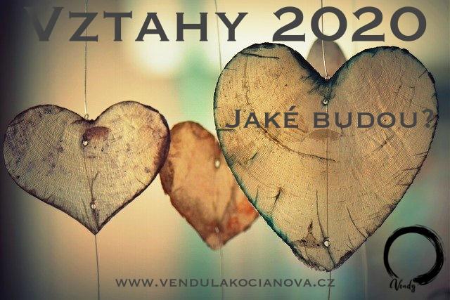 Vztahy 2020 – Jaké budou?